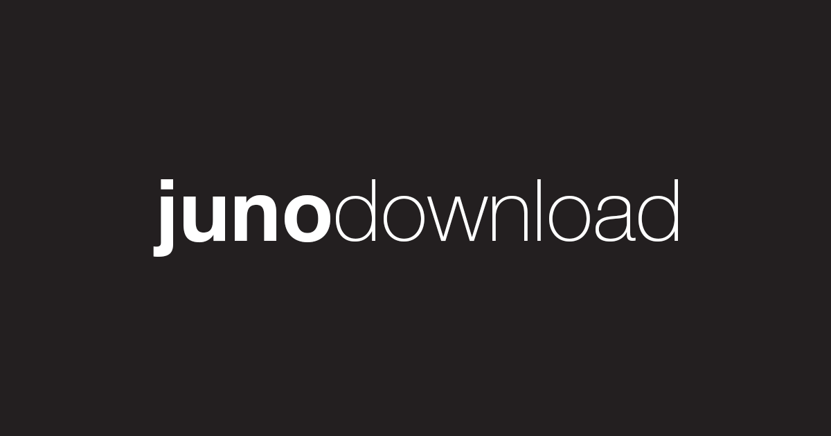 Juno Download: dance music & EDM on MP3 WAV FLAC AIFF & ALAC